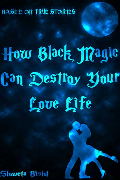 how-black-magic-can-destroy-ur-love-life